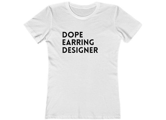 Dope Earring Designer Tee