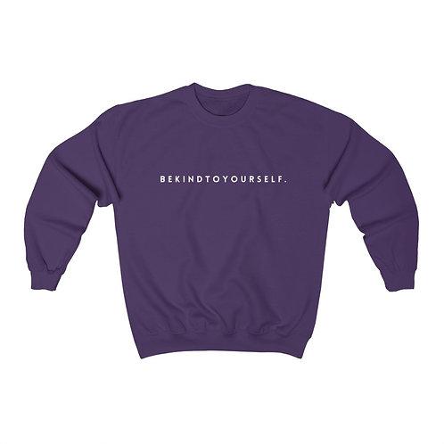 Be Kind to Yourself Crewneck Sweatshirt