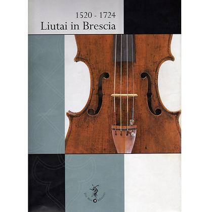 1520-1724 Violinmakers in Brescia
