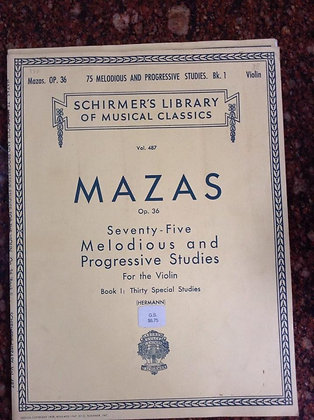 MAZAS Op.36 76 Melodious and Progressive Studies for Violin