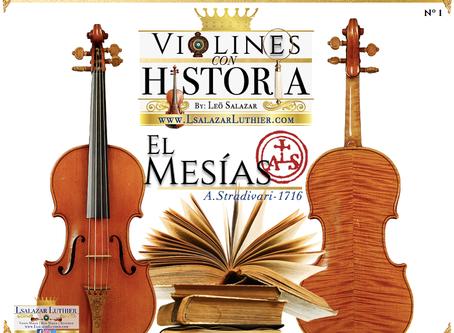 Violines con Historia: El Mesías | Lsalazar Luthier