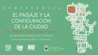 conferencia en la UNAM: el paisaje y la configuración de la ciudad