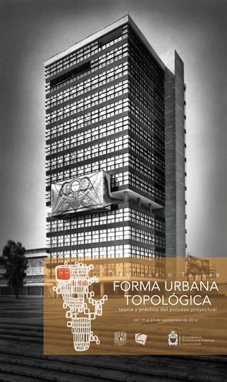 seminario-taller FORMA URBANA TOPOLÓGICA