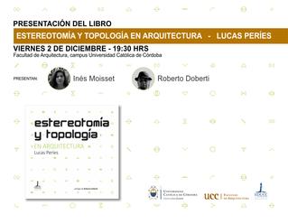 presentación del libro Estereotomía y topología en arquitectura