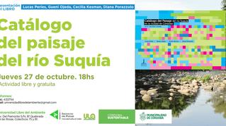 presentación del libro Catálogo del paisaje del río Suquía, vol.2
