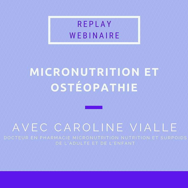 Replay webinaire : Micronutrition et ostéopathie