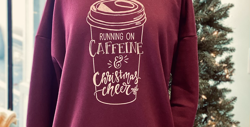 Caffeine and Christmas Cheer Ladies Sweatshirt WITH POCKETS