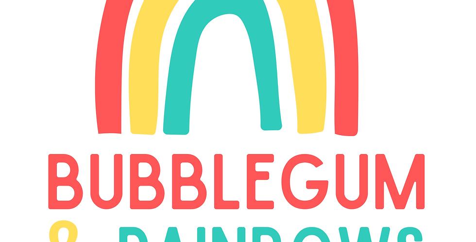Bubblegum + Rainbows camp! July 20-22, 9am-12pm daily
