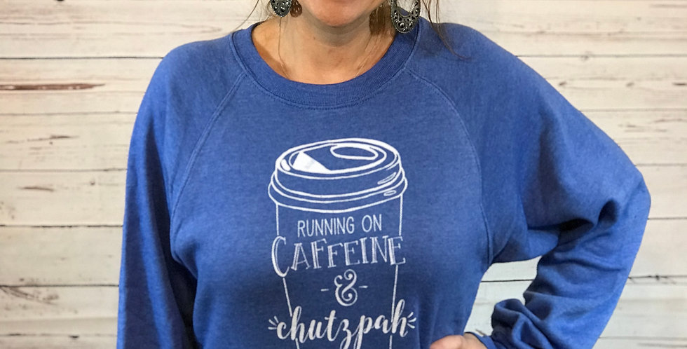 Hanukkah - Caffeine and Chutzpah Crew Neck Sweatshirt