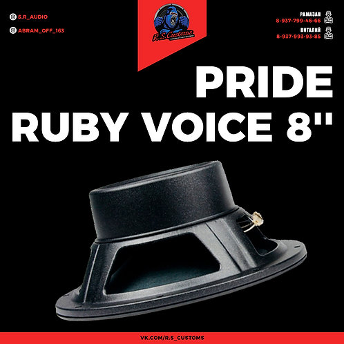 Pride Ruby voice 8''