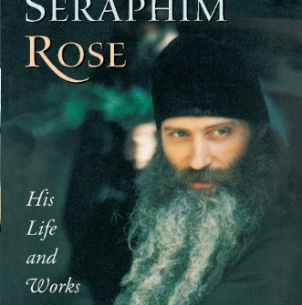 Sep 2 Seraphim Rose - American Orthodox Ascetic