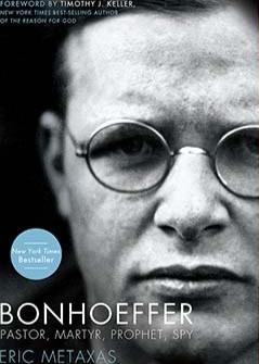 Apr 8 Dietrich Bonhoeffer and the Nazis