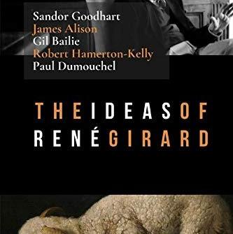June 27 Rene Girard - Mimetic Desire & the Scapegoat
