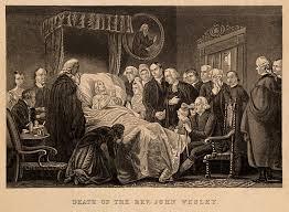 Mar 2 The Death of John Wesley