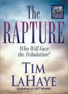 July 25 Left Behind, the Rapture & Armageddon