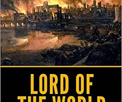 June 28 Monsignor Benson's Lord of the World