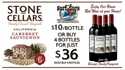 Stone Cellars Special at Surf Dog's Sports Grill