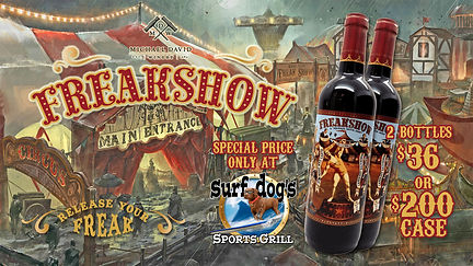 Freakshow Cabernet Special at Surf Dog's
