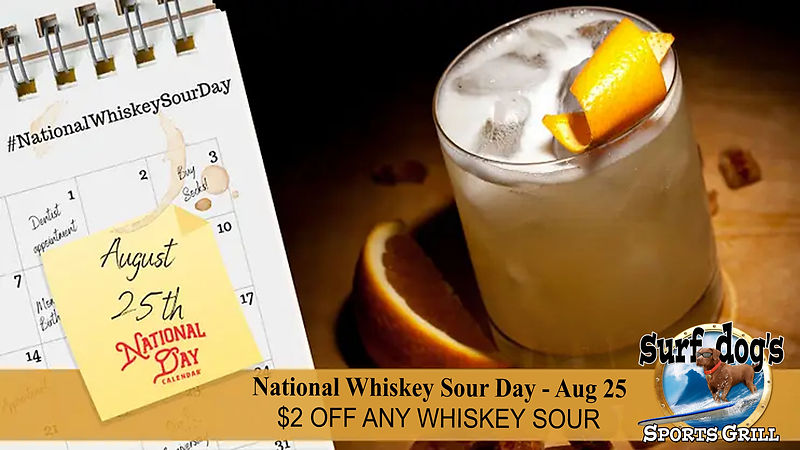 National WHISKEY SOUR Day Aug 25.jpg
