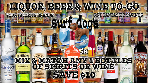 Liquor, Beer and Wine To-Go at Surf Dog'