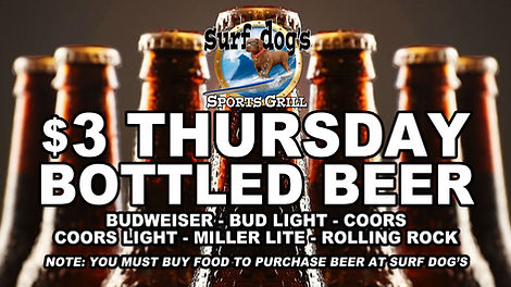 $3 THURSDAY BEER at Surf Dog's Sports Grill