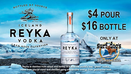 REYKA Vodka Special at Surf Dog's Sports