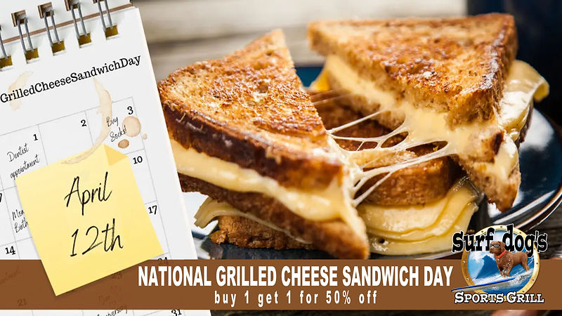 National Grilled Cheese Sandwich Day at