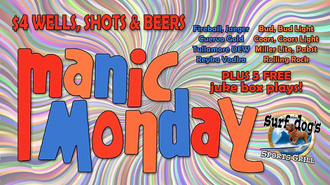 Manic Monday at Surf Dog's Sports Grill