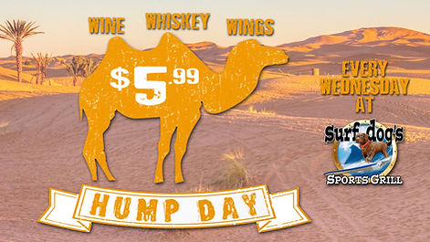 HUMP DAY at Surf Dog's Sports Grill