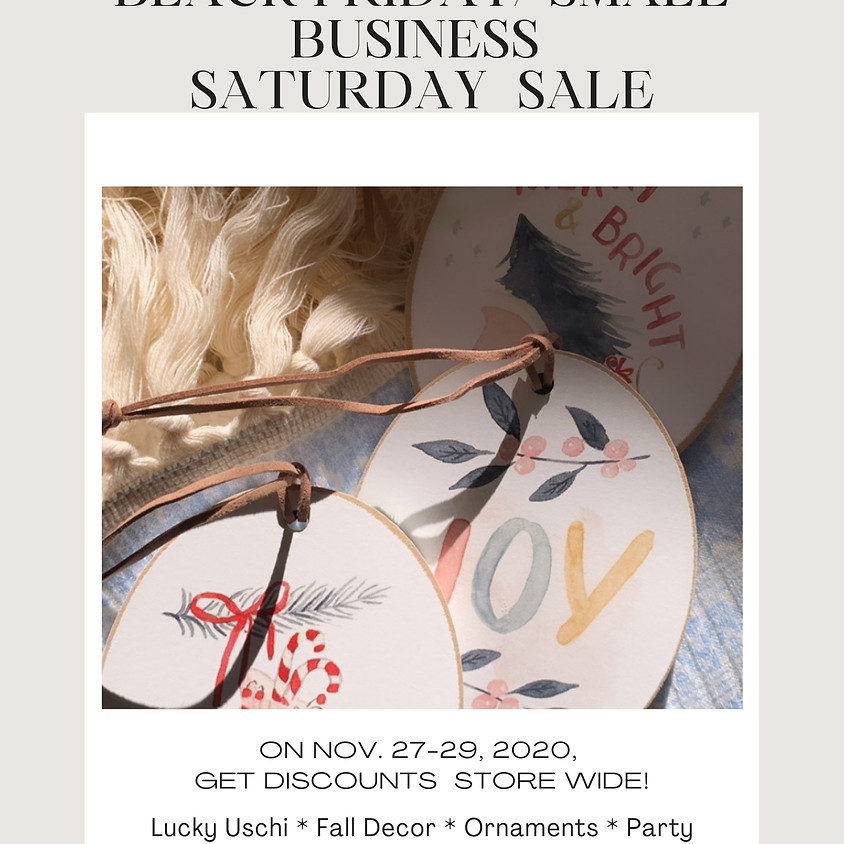 Black Friday/ Small Business Sat