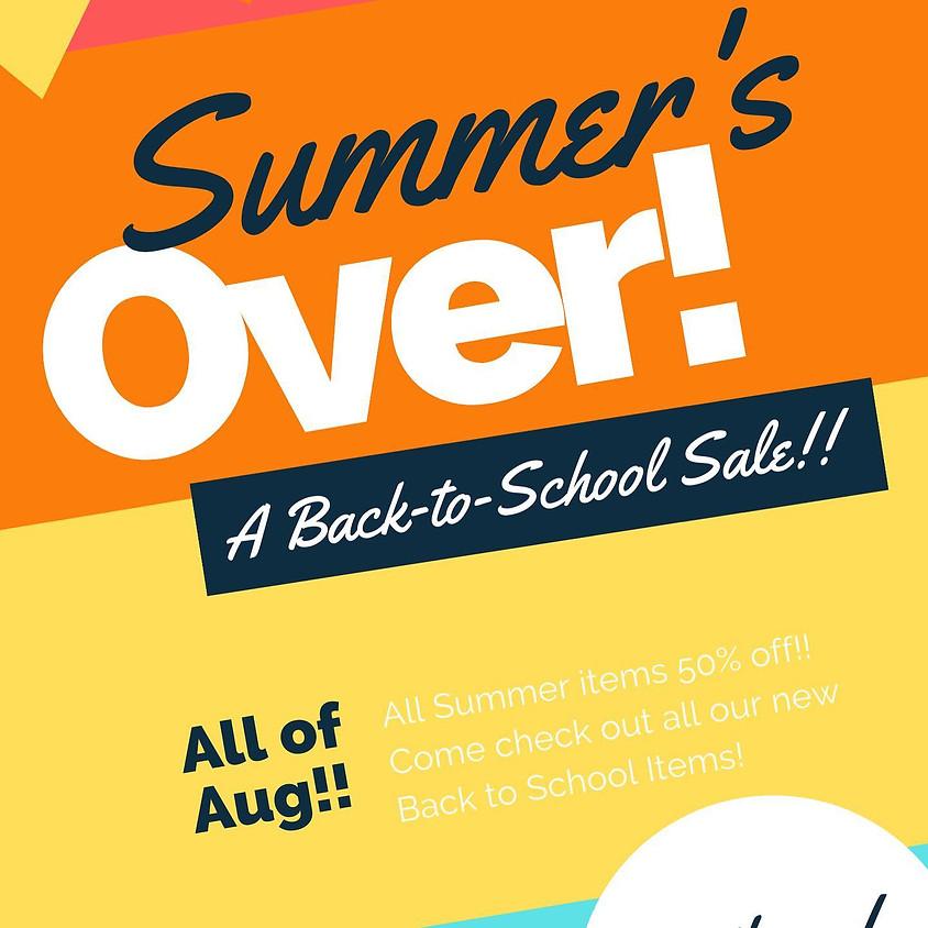 Back to School! Summer Sale in Effect!