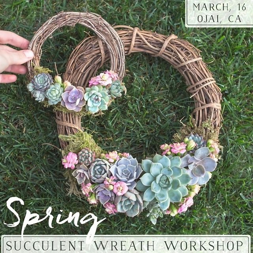 Spring Succulent Wreath Workshop w/Botanical Bright
