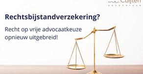 Recht op vrije advocaatkeuze bij rechtsbijstandverzekering opnieuw uitgebreid!