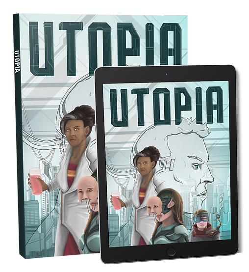 A picture of the physical version of the Utopia book and a copy of Utopia displayed on a tablet. The cover of the book features three futuristic characters standing in front of a skyline of soaring skyscrapers.