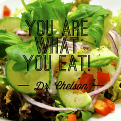 Dr Chelson says - You are what you eat!