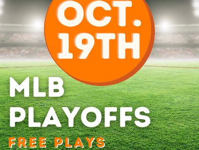 Free Plays MLB Playoffs Tuesday, October 19th