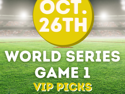 World Series Game 1 Vip Picks