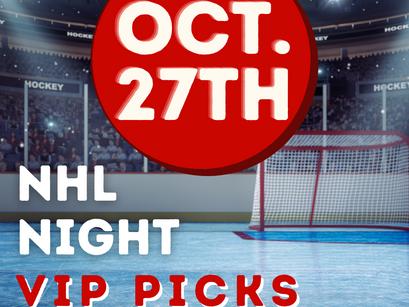 NHL VIP PICKS 10/27