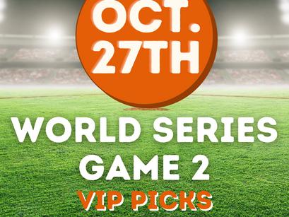 World Series Game 2 VIP Picks