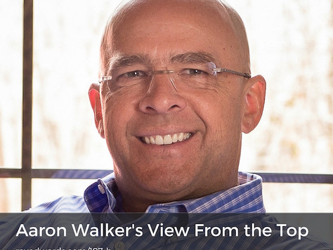 """Aaron Walker - Lifer Entrepreneur...so CEO of his life and Author """"View From The Top"""""""