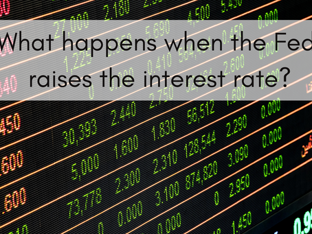 What Happens When the Fed Raises the Interest Rate?
