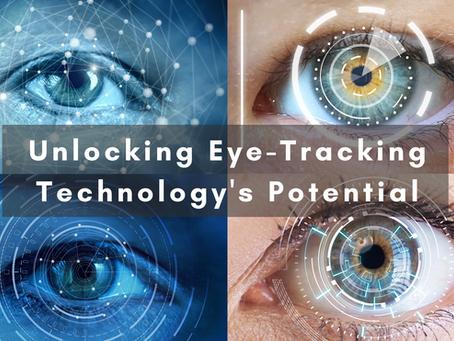 Unlocking Eye Tracking Technology's Potential
