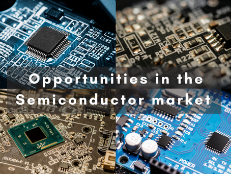 Opportunities in the Semiconductor Market