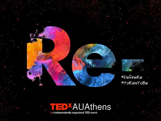 TEDx AUAthens: Ανακάλυψε το δικό σου Re-