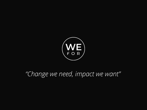 WeFor – Αν όχι τώρα, πότε;