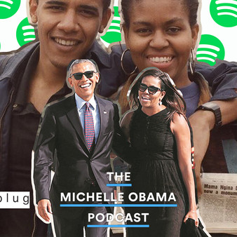 """The Michelle Obama Podcast"" 01: Barack"