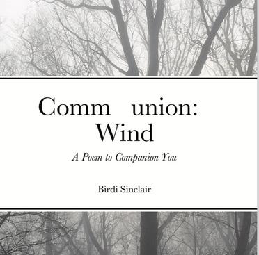 Communion: Wind, A poem to companion you