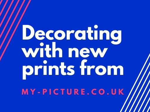 Decorating with new prints from My-Picture.co.uk