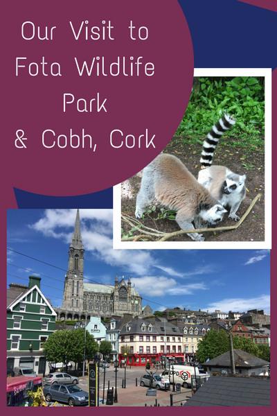 Our Visit to Fota Wildlife Park & Cobh, Cork pinterest