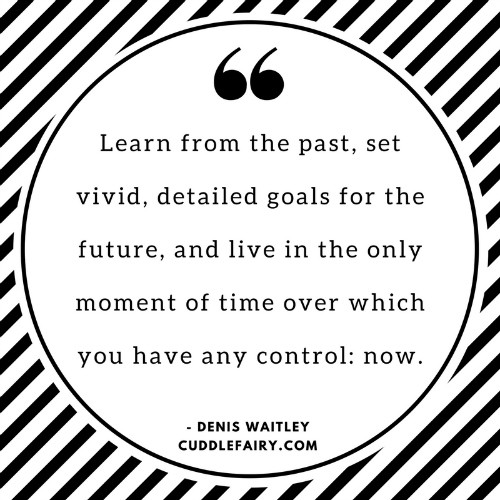 quote live in the only moment of time we have control